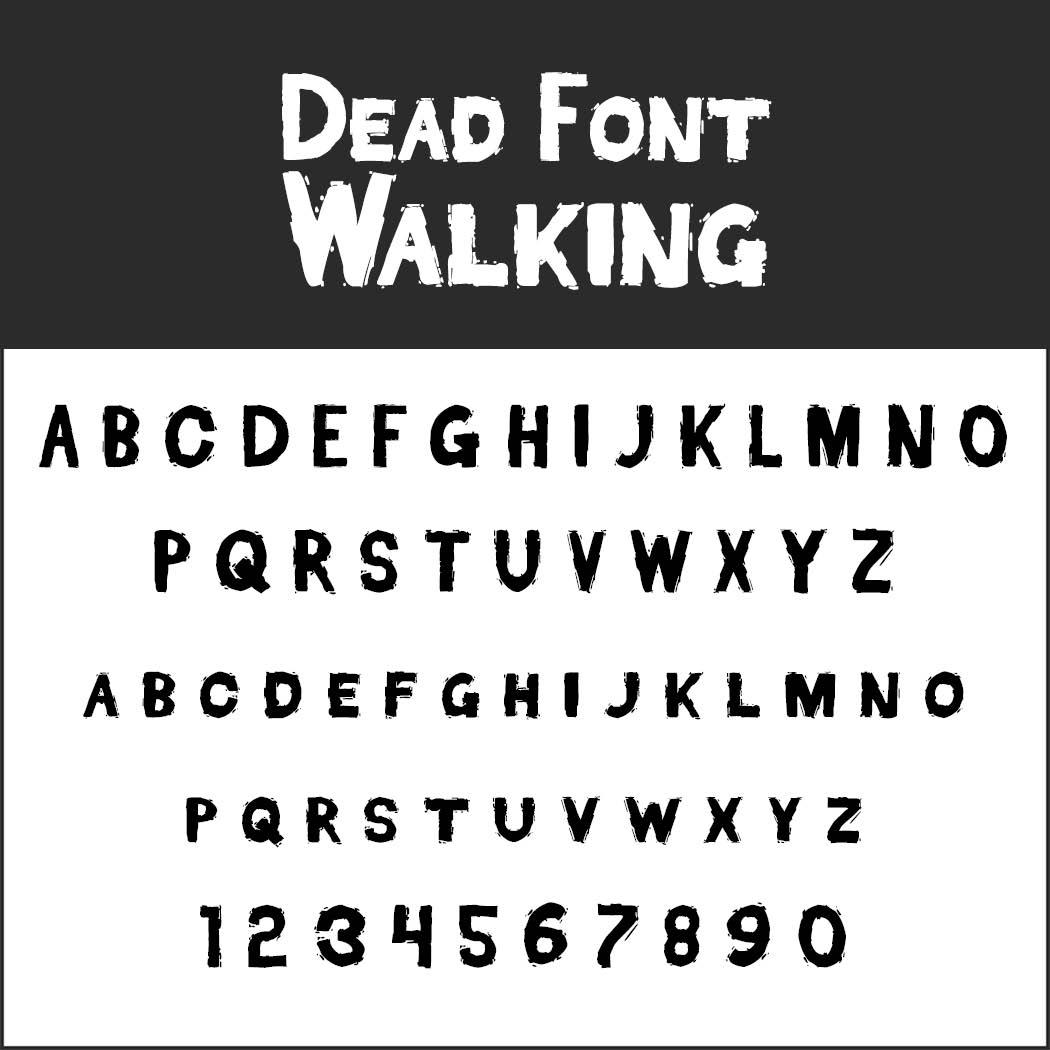 halloween font: Dead Font Walking